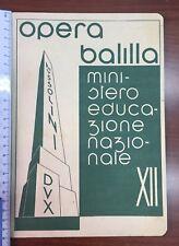 """Pagella 1933/34 """"Opera Balilla"""" Anno XII E.F. Obelisco Dux Compilata, Originale"""