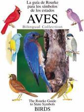 Aves / Birds : LA Guia De Rourke Para Los Simbolos De Los Estados /-ExLibrary