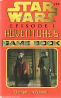 STAR WARS Episode 1 Adventures Game Book 13, Danger on Naboo - WITH FREE P&P