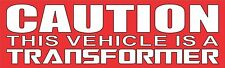 Caution This Vehicle is a Transformer Bumper Sticker Decal Autobot Decepticon aM