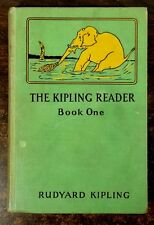 The Kipling Reader; Book One 1928 ILLUSTRATED CHILD'S BOOK