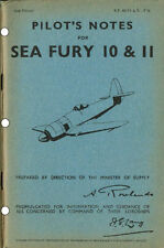 PILOT'S NOTES: SEA FURY/FLEET AIR ARM FIGHTER 74pps +FREE 2-10 PAGE INFO PACK