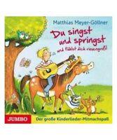 """Matthias Meyer-Göllner """"Du singst und springst und fühlst dich riesengroß!"""""""