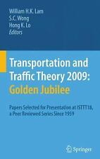 Transportation and Traffic Theory 2009 : Papers Selected for Presentation at...