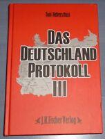 Das Deutschland Protokoll 3 von Toni Haberschuss   mit Autogramm des Autors