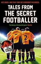 Tales from the Secret Footballer,Anon- 9781783350339