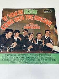 The Fontanas If You'Re Irish Come Into The Parlour Vinyl Record Lp