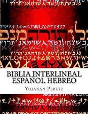 Biblia Interlineal Espa?ol Hebreo : Para Leer en Hebreo: By Peretz, Yojanan