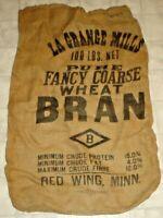 Vintage La Grange Mills Wheat Bran Burlap Feed Sack Red Wing, Minnesota (C13)