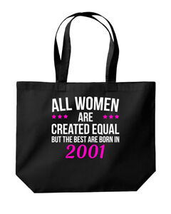 Women Are Created Equal The Best Are Born 2001 Birthday Tote Shopping Gym Bag