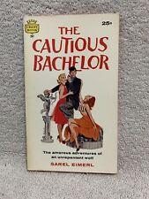 The Cautious Bachelor by Sarel Eimerl 1959 Crest 287 ill. Grisha Dotzenko pb ..
