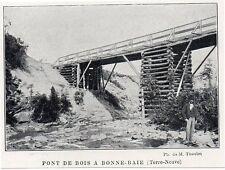 1908  --  TERRE NEUVE CANADA   PONT DE BOIS A BONNE BAIE   Y562