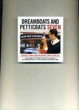 DREAMBOATS AND PETTICOATS SEVEN - ELVIS CLIFF EVERLY ROY ORBISON - 2 CDS - NEW!!