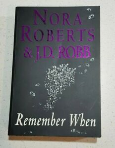 Remember When by J D Robb In Death Series Book #17.5 Large Paperback