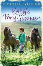KATY'S PONY SUMMER - EVELEIGH, VICTORIA/ EVELEIGH, CHRISTOPHER (ILT) - NEW PAPER