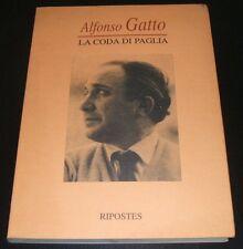 Alfonso Gatto - LA CODA DI PAGLIA