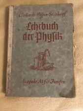 Lehrbuch der Physik für Mittelschulen Ausgabe A I für Jungen 1941