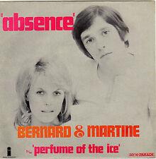 BERNARD & MARTINE ABSENCE / PERFUME OF THE ICE FRENCH 45 SINGLE