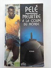 PELE MEURTRE A LA COUPE DU MONDE // ERGO PRESS 1990