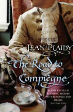 The Road to Compiegne (French Revolution Series Vol... by Plaidy, Jean Paperback