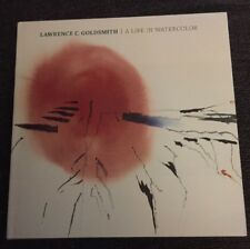 Lawrence C. Goldsmith A Life in Watercolor, Hardcover