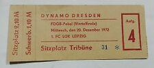 Ticket Pokal 1972 Dynamo Dresden 1.FC Lok Leipzig DDR Oberliga Eintrittskarte
