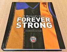 ST BERNARD'S OCFC - FOREVER STRONG - Old Collegians Football Club - 50 Years HC