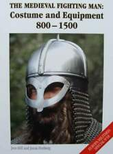 LIVRE/BOOK : L'homme médiéval combattant - Costume et équipement 800-1500