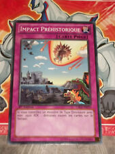 Carte YU GI OH IMPACT PREHISTORIQUE CBLZ-FR079 x 3