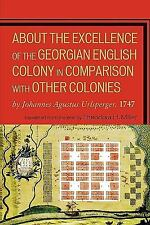 About the Excellence of the Georgian English Colony in Comparison with Other Col