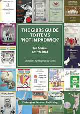 THE GIBBS GUIDE TO ITEMS 'NOT IN PADWICK' 3rd Edition 2014