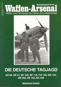 Waffen-Arsenal S-70: Die Deutsche Tagjagd