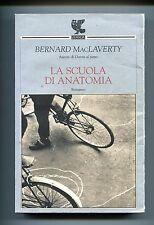 Bernard MacLaverty # LA SCUOLA DI ANATOMIA # Guanda 2003 Libro