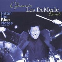 THE DYNAMIC LES DEMERLE BAND - HITTIN THE BLUE NOTE VOL 1 CD - NEW