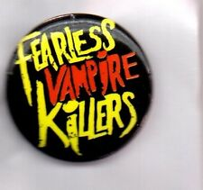 FEARLESS VAMPIRE KILLERS BUTTON BADGE - ENGLISH ALTERNATIVE ROCK BAND  25MM