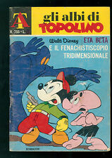 GLI ALBI DI TOPOLINO 755 APRILE 1969 WALT DISNEY ETA BETA E IL FENACHISTISCOPIO
