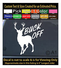 Buck Off deer hunting 6 inch decal funny sticker car laptop decor more 210Swap2