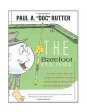 """The Barefoot Cue Ball by Paul """"DOC"""" Rutter"""