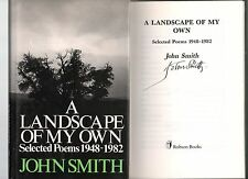 SIGNED JOHN SMITH A LANDSCAPE OF MY OWN SELECTED POEMS 1948-1982 1ST ED HB DJ 82