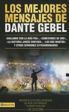 Los mejores mensajes de Dante Gebel Spanish Edition