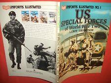 Uniforms Illustrated 1, US Forces spéciales of World était Two