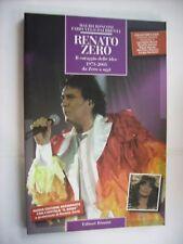 RENATO ZERO - IL CORAGGIO DELLE IDEE - LIBRO NUOVO 190 PGS 2006