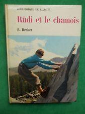 RÜDI ET LE CHAMOIS R RECHER  M RAFFRAY BIBLIOTHEQUE DE L'AMITIÉ