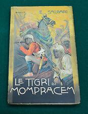 "EMILIO SALGARI "" LE TIGRI DI MOMPRACEM"" A. VALLARDI ED. 1929"