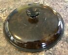 Pyrex Corning Ware Visions Large Brown Amber Glass Round Replacement Lid 10.5