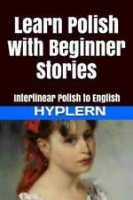 Learn Polish with Beginner Stories: Interlinear Polish to English