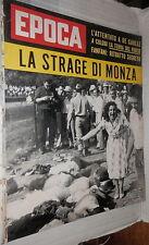 EPOCA. 17 settembre 1961. Articoli: Strage all autodromo di Monza Fanfani di e
