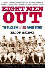 Eight Men Out: The Black Sox and the 1919 World Se