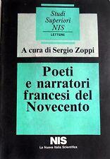 POETI E NARRATORI FRANCESI DEL NOVECENTO A CURA DI SERGIO ZOPPI NIS 1987