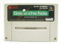Super Famicom GET IN THE HOLE Nintendo Video Game Cartridge Only sfc